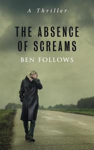 The Absence of Screams