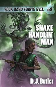 Snake Handlin' Man