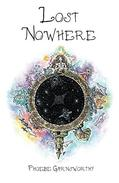 Lost Nowhere: A Journey of Self-Discovery in a Fantasy World.
