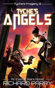 Tyche's Angels: A Space Opera Adventure Science Fiction Epic