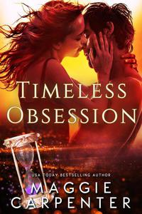 Timeless Obsession