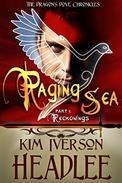 Raging Sea, part 1: Reckonings