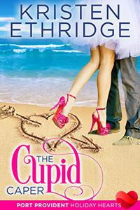The Cupid Caper: A Sweet & Clean Contemporary Valentine Romance