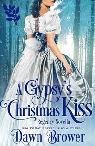A Gypsy's Christmas Kiss