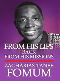 From His Lips: Back From His Missions