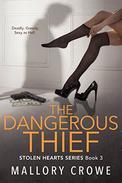 The Dangerous Thief