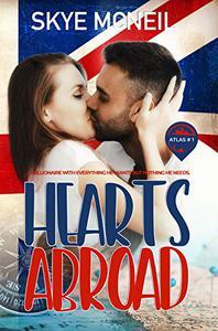 Hearts Abroad: A Millionaire Single Dad Romance
