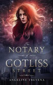 The Notary of Gotliss Street