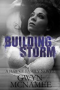 Building Storm: (A Hawke Family Novel)