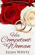His Competent Woman - A BBW-Billionaire Romance