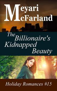 The Billionaire's Kidnapped Beauty