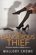 The Dangerous Thief