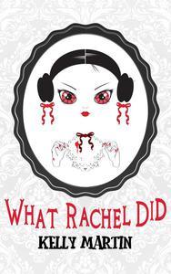 What Rachel Did