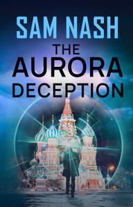 The Aurora Deception