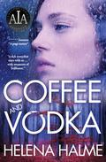 Coffee and Vodka