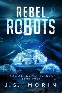 Rebel Robots