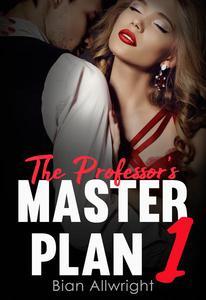 The Professor's Master Plan