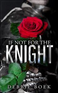 If Not For The Knight