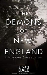 The Demons of New England: A Horror Collection