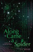 Along Came A Spider: The Legends Chronicles Source Code Novelette