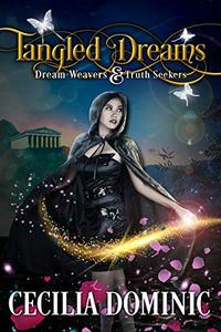 Tangled Dreams: A Dream Weavers & Truth Seekers Book