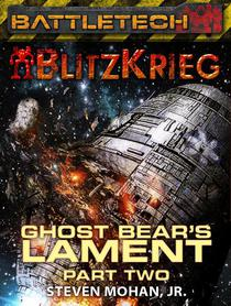 BattleTech: The Fading Call of Glory (Ghost Bear's Lament, Part Two)