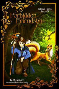 A Forbidden Friendship