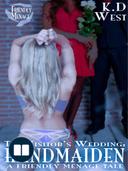 Handmaiden: The Visitor's Wedding