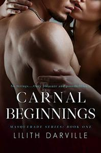 Carnal Beginnings: A Prequel