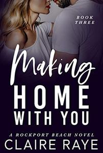 Making Home with You