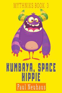 Kumbaya, Space Hippie