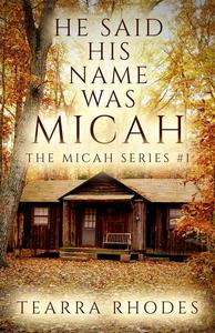 He Said His Name Was Micah