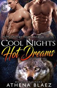 Cool Nights, Hot Dreams