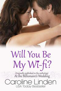 Will You Be My Wi-Fi?