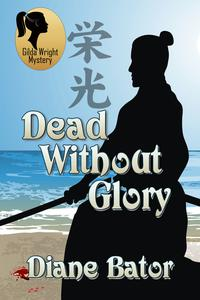 Dead Without  Glory