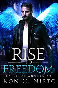 Rise To Freedom
