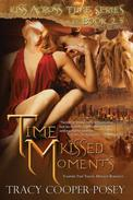Time Kissed Moments