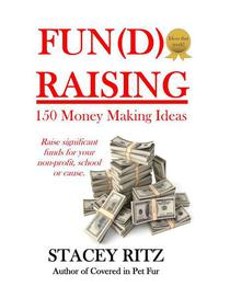 Fun(d)raising: 150 Money Making Ideas