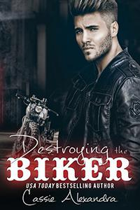 Destroying the Biker (Book 8):