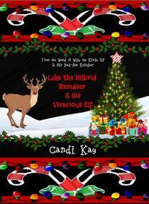 Luke the Hybrid Reindeer & His Vivacious Elf