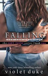 Falling for the Good Guy: Sullivan Brothers Nice Girl Serial Trilogy, Book 2 of 3