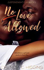 No Love Allowed: A Novella