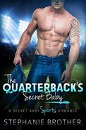 The Quarterback's Secret Baby: A Stepbrother Romance