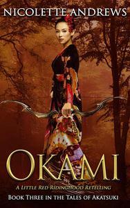 Okami: A Little Red Ridinghood Retelling
