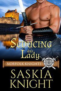 Seducing his Lady—A Medieval Romance