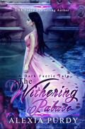 The Withering Palace (A Dark Faerie Tale Series Companion #1)