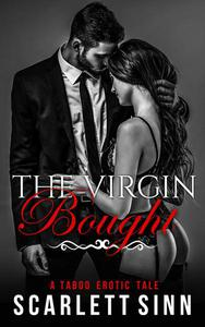 The Virgin Bought: A Taboo Erotic Tale