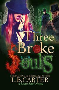 Three Broke Souls