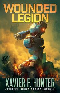 Wounded Legion: a Mech LitRPG novel