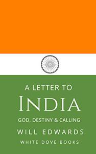 A Letter to India: God, Destiny and Your Unique Calling